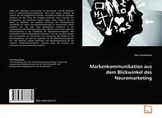 Buchcover von Markenkommunikation aus dem Blickwinkel des Neuromarketing