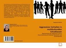 Couverture de Aggressives Verhalten in multikulturellen Schulklassen