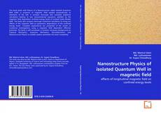 Bookcover of Nanostructure Physics of isolated Quantum Well in magnetic field