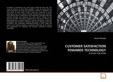 Bookcover of CUSTOMER SATISFACTION TOWARDS TECHNOLOGY