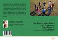 Portada del libro de Das Gesundheitsverhalten von Kindern und Jugendlichen in Deutschland