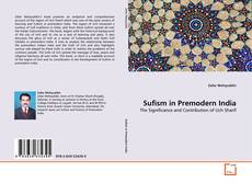 Bookcover of Sufism in Premodern India