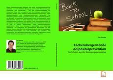 Bookcover of Fächerübergreifende Adipositasprävention