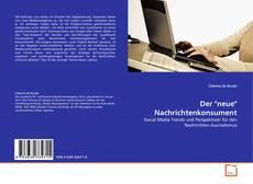 """Buchcover von Der """"neue"""" Nachrichtenkonsument"""