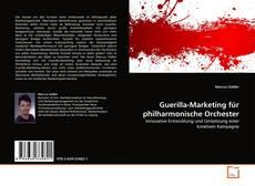 Buchcover von Guerilla-Marketing für philharmonische Orchester