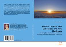 Bookcover of Kashmir Dispute: New Dimensions and New Challenges