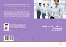 Bookcover of Arabic Text-To-Speech Synthesizer