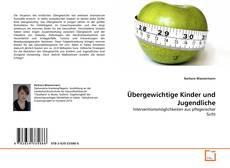 Обложка Übergewichtige Kinder und Jugendliche