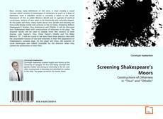 Portada del libro de Screening Shakespeare's Moors