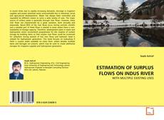 Borítókép a  ESTIMATION OF SURPLUS FLOWS ON INDUS RIVER - hoz