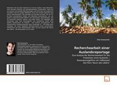 Bookcover of Recherchearbeit einer Auslandsreportage