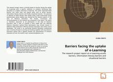 Bookcover of Barriers facing the uptake of e-Learning