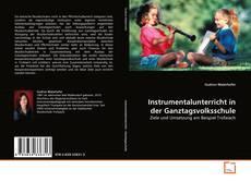 Instrumentalunterricht in der Ganztagsvolksschule的封面