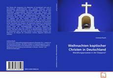 Buchcover von Weihnachten koptischer Christen in Deutschland