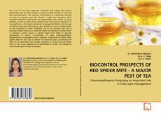 Copertina di BIOCONTROL PROSPECTS OF RED SPIDER MITE - A MAJOR PEST OF TEA