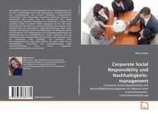 Corporate Social Responsibility und Nachhaltigkeitsmanagement的封面