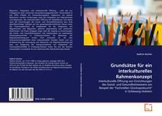 Bookcover of Grundsätze für ein interkulturelles Rahmenkonzept
