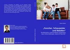 """Couverture de """"Forscher, Schauspieler  und Rebellen"""""""