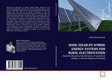 Copertina di WIND SOLAR-PV HYBRID ENERGY SYSTEMS FOR RURAL ELECTRIFICATION
