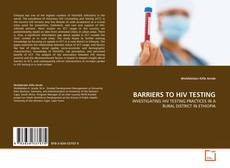Bookcover of BARRIERS TO HIV TESTING