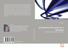Couverture de A Portrait of the Artist as a Bricoleur