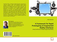 Bookcover of A Framework for Rapid Prototyping of Augmented Reality Interfaces