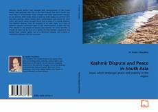 Bookcover of Kashmir Dispute and Peace in South Asia
