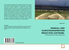Обложка RAINFALL AND EVAPOTRASNSPIRATION PREDICTION SOFTWARE: