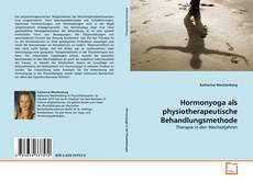 Hormonyoga als physiotherapeutische Behandlungsmethode kitap kapağı
