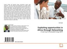 Exploiting opportunities in Africa through Networking的封面