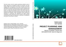 Bookcover of PROJECT PLANNING AND MANAGEMENT