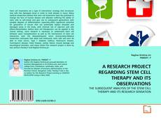 Couverture de A RESEARCH PROJECT REGARDING STEM CELL THERAPY AND ITS OBSERVATIONS