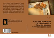 Translating Shakespeare The Challenge of the Romanian Language kitap kapağı