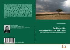 Portada del libro de Resilienz: Die Widerstandskraft der Seele