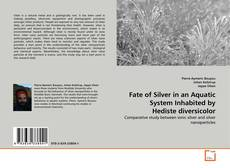 Capa do livro de Fate of Silver in an Aquatic System Inhabited by Hediste diversicolor