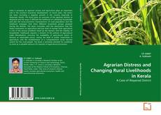 Buchcover von Agrarian Distress and Changing Rural Livelihoods in Kerala