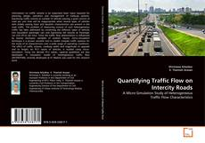 Bookcover of Quantifying Traffic Flow on Intercity Roads