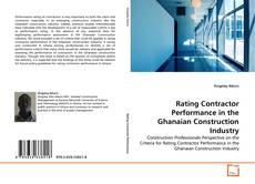 Rating Contractor Performance in the Ghanaian Construction Industry的封面
