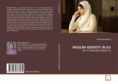 Bookcover of MUSLIM IDENTITY IN EU