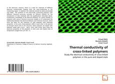 Bookcover of Thermal conductivity of cross-linked polymers