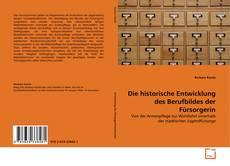 Обложка Die historische Entwicklung des Berufbildes der Fürsorgerin