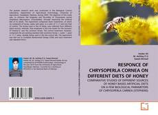 Bookcover of RESPONCE OF CHRYSOPERLA CORNEA ON DIFFERENT DIETS OF HONEY