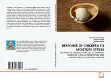 Bookcover of RESPONSE OF CHICKPEA TO MOISTURE STRESS