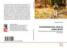 Bookcover of ENVIRONMENTAL HEALTH HAND BOOK