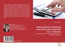 Bookcover of Steueroptimale Gestaltung eines Unternehmenskaufes bzw. -verkaufes