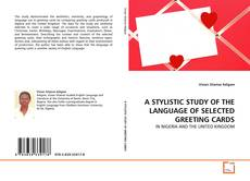 A STYLISTIC STUDY OF THE LANGUAGE OF SELECTED GREETING CARDS kitap kapağı