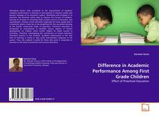 Portada del libro de Difference in Academic Performance Among First Grade Children
