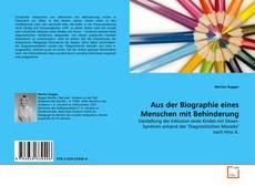 Buchcover von Aus der Biographie eines Menschen mit Behinderung