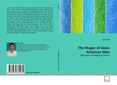 Couverture de The Wages of Asian American Men