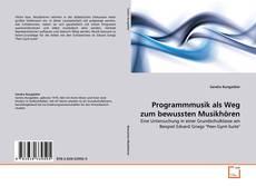 Bookcover of Programmmusik als Weg zum bewussten Musikhören
